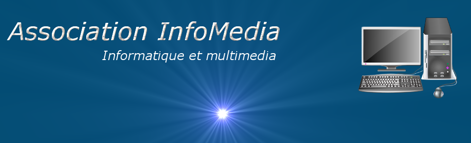 Association informatique et multimedia InfoMedia